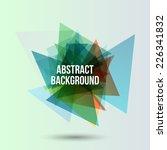 geometric background. vector... | Shutterstock .eps vector #226341832