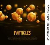 abstract molecules design.... | Shutterstock .eps vector #226376122