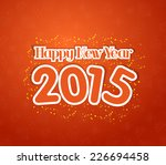 happy new year 2015 greetings | Shutterstock . vector #226694458
