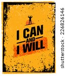i can and i will. workout and... | Shutterstock .eps vector #226826146