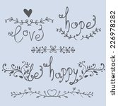 love  hope  be happy lettering  ... | Shutterstock .eps vector #226978282