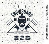 snowboard retro emblem and... | Shutterstock .eps vector #227005282