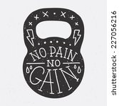 """no pain no gain"" kettle bell... 