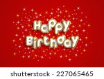 happy birthday greeting card on ... | Shutterstock .eps vector #227065465