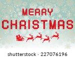 paper christmas | Shutterstock .eps vector #227076196