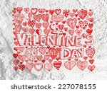 heart drawing and valentines... | Shutterstock . vector #227078155
