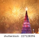 Christmas Tree On A Fireworks...