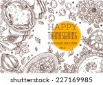 thanksgiving day top view... | Shutterstock .eps vector #227169985