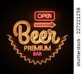 neon sign. beer bar   Shutterstock .eps vector #227221258