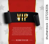 vip background with realistic... | Shutterstock .eps vector #227228206