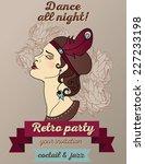 retro party invitation design... | Shutterstock .eps vector #227233198