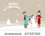 a couple making a snowman in... | Shutterstock .eps vector #227337202