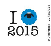 I love 2015 year. Sticker, card or print on T-shirt - stock photo