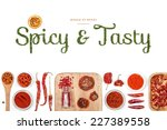 spicy and tasty  spices and... | Shutterstock . vector #227389558