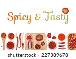 spicy and tasty  spices and... | Shutterstock . vector #227389678