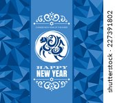 new year greeting card with... | Shutterstock .eps vector #227391802