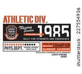 sport college typography  t... | Shutterstock .eps vector #227554936