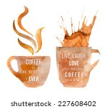 watercolor coffee cups with...   Shutterstock .eps vector #227608402
