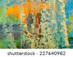 abstract art background. hand...   Shutterstock . vector #227640982