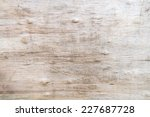 knotty wood background texture | Shutterstock . vector #227687728