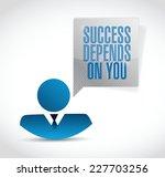 success depends on you avatar... | Shutterstock .eps vector #227703256