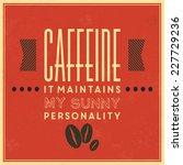 retro coffee label   vintage... | Shutterstock .eps vector #227729236