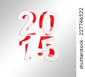 2015 square greeting card with... | Shutterstock . vector #227746522