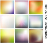 colorful blurred backgrounds... | Shutterstock .eps vector #227754688