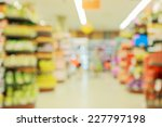 supermarket in blurry for... | Shutterstock . vector #227797198