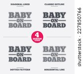 baby on board sign icon. infant ... | Shutterstock .eps vector #227850766