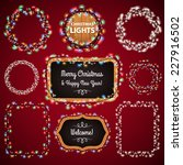 christmas lights frames with a... | Shutterstock .eps vector #227916502