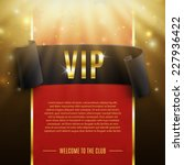 vip background with realistic... | Shutterstock .eps vector #227936422