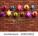 christmas balls and stars. xmas ... | Shutterstock .eps vector #228313822