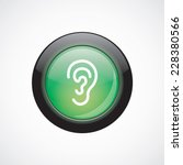 ear glass sign icon green shiny ...
