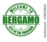 welcome to bergamo  city of the ... | Shutterstock .eps vector #228420862