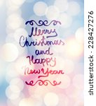 merry christmas and happy new... | Shutterstock . vector #228427276