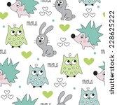 hedgehog  bunny  owl pattern... | Shutterstock .eps vector #228625222