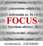 focus definition indicating... | Shutterstock . vector #228768082
