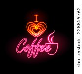 neon sign. i love coffee | Shutterstock .eps vector #228859762