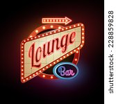 neon sign. lounge bar | Shutterstock .eps vector #228859828