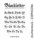 blackletter gothic script hand... | Shutterstock .eps vector #228942286