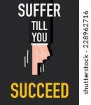 word suffer till you succeed | Shutterstock .eps vector #228962716