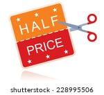 half price sticker with scissors   Shutterstock .eps vector #228995506