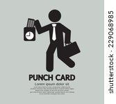 Businessman Using Punch Card...