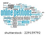 online petitions issues and... | Shutterstock . vector #229159792