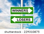 winners and losers road sign.... | Shutterstock . vector #229310875