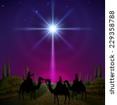 Three Wise Men Follow The Star...