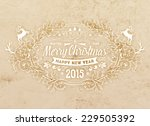 christmas typographic label for ... | Shutterstock .eps vector #229505392