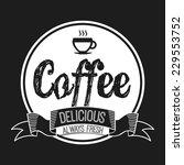 coffee graphic design   vector... | Shutterstock .eps vector #229553752