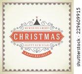 christmas retro greeting card...   Shutterstock .eps vector #229609915